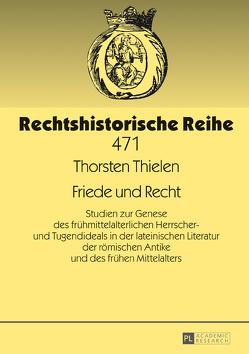 Friede und Recht von Thielen,  Thorsten