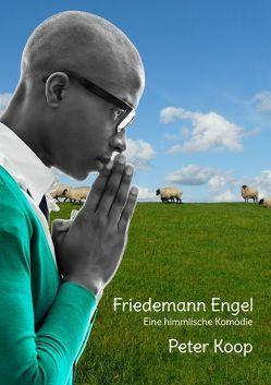 Friedemann Engel von Koop,  Peter