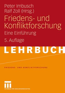 Friedens- und Konfliktforschung von Imbusch,  Peter, Zöll,  Ralf