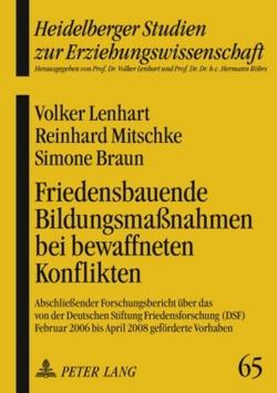 Friedensbauende Bildungsmaßnahmen bei bewaffneten Konflikten von Braun,  Simone, Lenhart,  Volker, Mitschke,  Reinhard