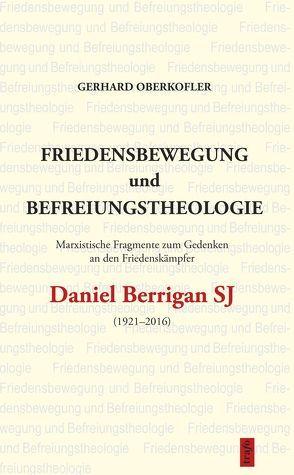 Friedensbewegung und Befreiungstheologie von Oberkofler,  Gerhard