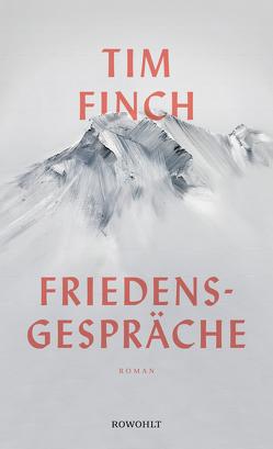 Friedensgespräche von Finch,  Tim