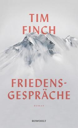 Friedensgespräche von Finch,  Tim, Maass,  Johann Christoph