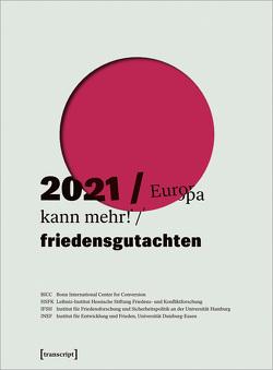 Friedensgutachten 2021
