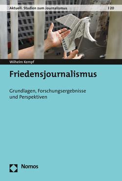 Friedensjournalismus von Kempf,  Wilhelm