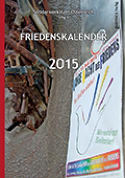 Friedenskalender 2015 von Bauer,  Norbert