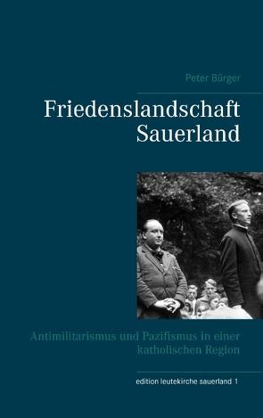 Friedenslandschaft Sauerland von Bürger,  Peter