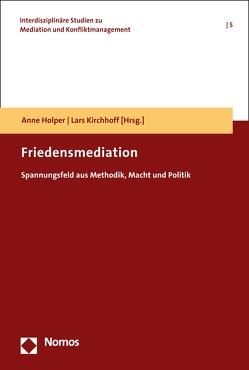 Friedensmediation von Holper,  Anne, Kirchhoff,  Lars