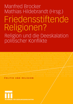 Friedensstiftende Religionen? von Brocker,  Manfred, Hildebrandt,  Mathias