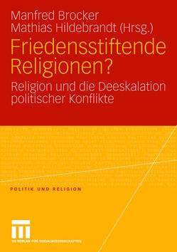 Friedensstiftende Religionen? von Brocker,  Manfred, Hildebrandt,  Mathias