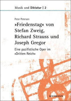 »Friedenstag« von Stefan Zweig, Richard Strauss und Joseph Gregor von Petersen,  Peter