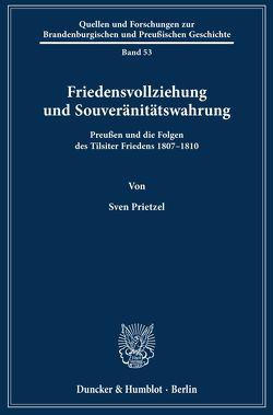 """""""Friedensvollziehung« und Souveränitätswahrung. von Prietzel,  Sven"""