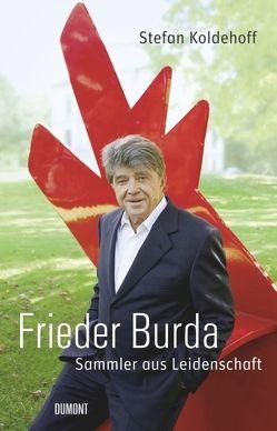 Frieder Burda. von Koldehoff,  Stefan