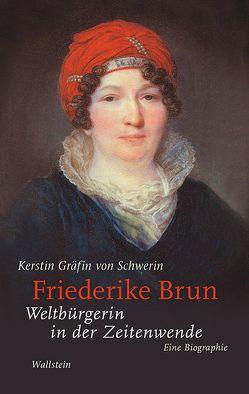 Friederike Brun von Gräfin von Schwerin,  Kerstin