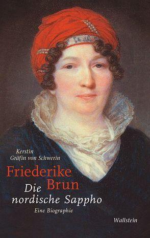 Friederike Brun von Gräfin von Schwerin,  Kersti