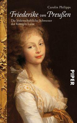 Friederike von Preußen von Philipps,  Carolin