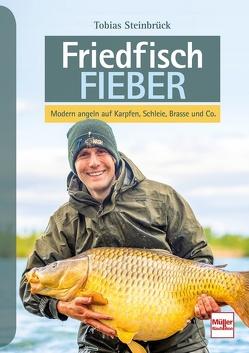 Friedfisch-Fieber von Steinbrück,  Tobias