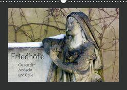 Friedhöfe. Oasen der Andacht und Stille (Wandkalender 2019 DIN A3 quer) von Falk,  Dietmar