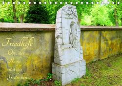 Friedhöfe – Orte der Ruhe und des Gedenkens (Tischkalender 2021 DIN A5 quer) von Hess,  Andrea