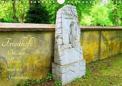 Friedhöfe – Orte der Ruhe und des Gedenkens (Wandkalender 2021 DIN A4 quer) von Hess,  Andrea