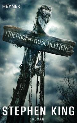 Friedhof der Kuscheltiere von King,  Stephen, Wiemken,  Christel
