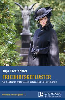 Friedhofsgefüster von Kretschmer,  Anja