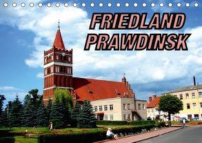 FRIEDLAND – PRAWDINSK (Tischkalender 2018 DIN A5 quer) von von Loewis of Menar,  Henning