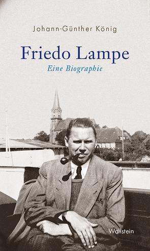 Friedo Lampe von König,  Johann Günther