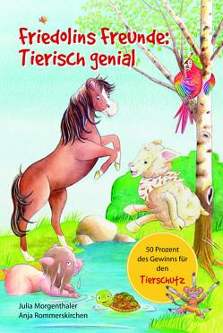 Friedolins Freunde: von Morgenthaler,  Julia, Rommerskirchen,  Anja