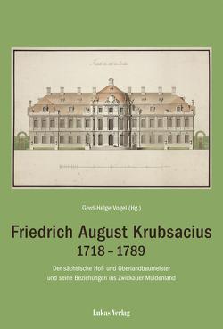 Friedrich August Krubsacius 1718–1789 von Vogel,  Gerd-Helge