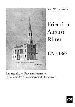 Friedrich August Ritter 1795-1869 von Wippermann,  Axel