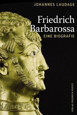 Friedrich Barbarossa von Hageneier,  Lars, Laudage,  Johannes, Schrör,  Matthias
