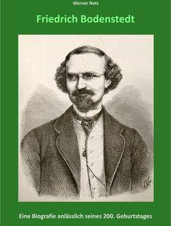 Friedrich Bodenstedt von Notz,  Werner