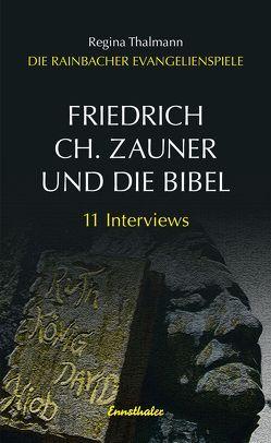 Friedrich Ch. Zauner und die Bibel von Thalmann,  Regina