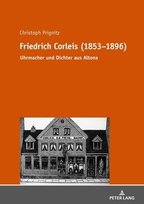 Friedrich Corleis (1853-1896) von Prignitz,  Christoph