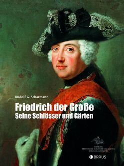 Friedrich der Große von Scharmann,  Rudolf G
