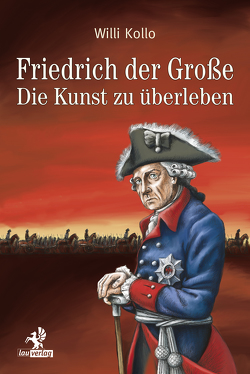 Friedrich der Große von Kollo,  Marguerite, Kollo,  René, Kollo,  Willi