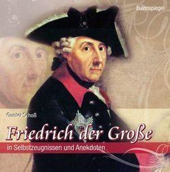 Friedrich der Große von Schoss,  Gunter