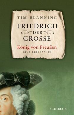 Friedrich der Große von Blanning,  Timothy C.W., Nohl,  Andreas