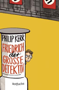 Friedrich der Große Detektiv von Kerr,  Philip, Steen,  Christiane