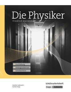 Die Physiker – Friedrich Dürrenmatt von Gutknecht,  Günther, Krapp,  Günter, Verlag GmbH,  Krapp & Gutknecht