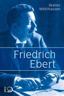 Friedrich Ebert von Mühlhausen,  Walter