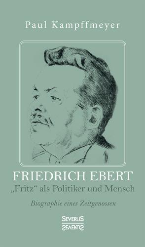 Friedrich Ebert von Kampffmeyer,  Paul