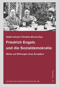 Friedrich Engels und die Sozialdemokratie von Lehnert,  Detlef, Morina,  Christina