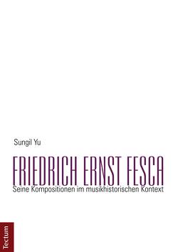 Friedrich Ernst Fesca von Yu,  Sungil
