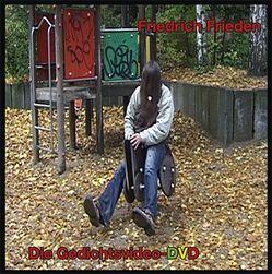 Friedrich Frieden : Die Gedichtsvideo-DVD von Frieden,  Friedrich