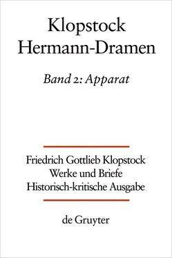 Friedrich Gottlieb Klopstock: Werke und Briefe. Abteilung Werke VI: Hermann-Dramen / Apparat von Amtstätter,  Mark Emanuel