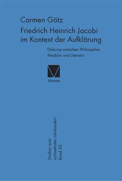 Friedrich Heinrich Jacobi im Kontext der Aufklärung von Götz,  Carmen