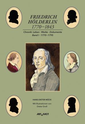 Friedrich Hölderlin 1770-1843 Bd. 1 von Mück,  Hans-Dieter