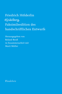 Friedrich Hölderlin, Heidelberg von Hölderlin,  Friedrich, Müller,  Marit, Reuss,  Roland